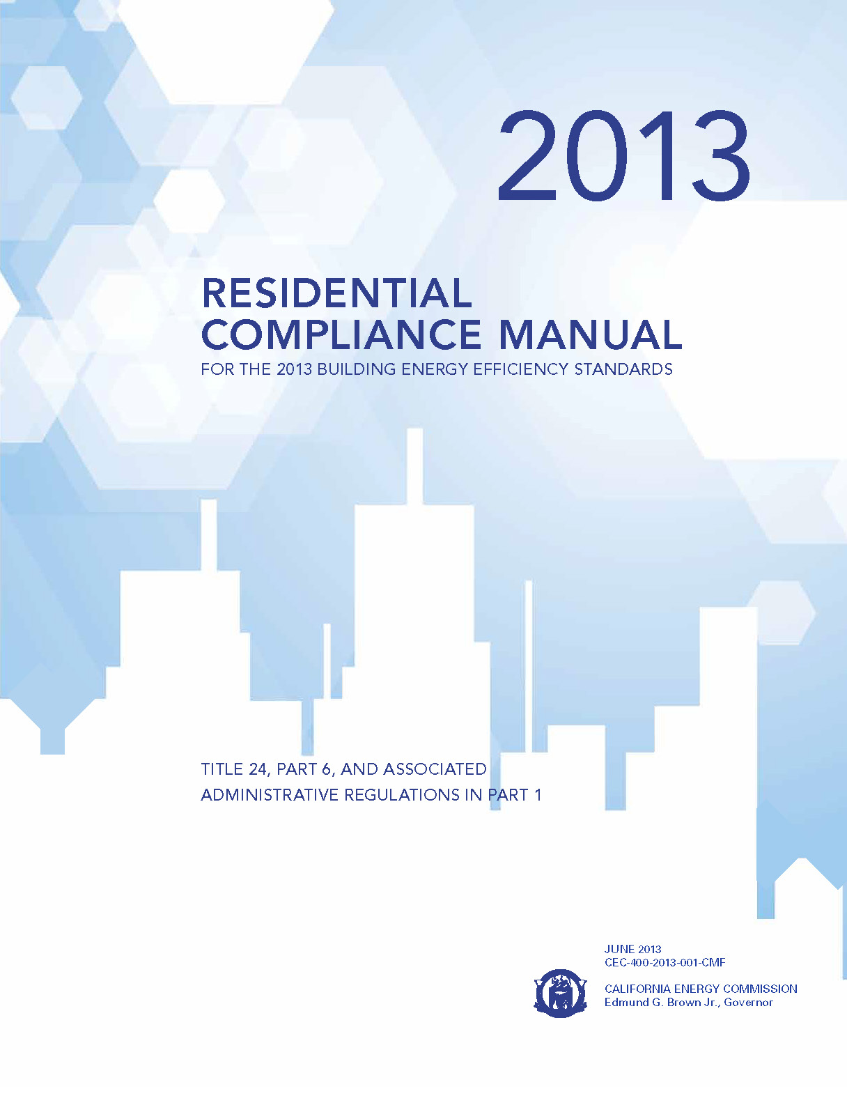 2013 Residential Compliance Manual Introduction
