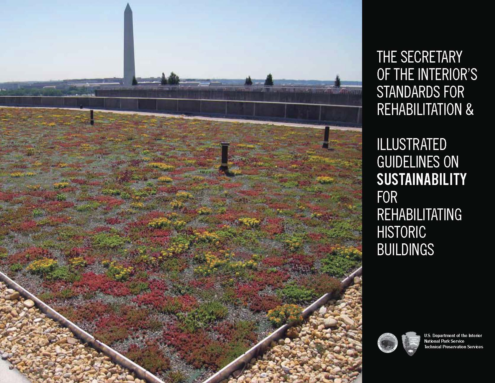 NPS Illustrated Guidelines on Sustainability for Historic Rehabilitation